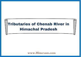 Tributaries of Chenab River in Himachal Pradesh