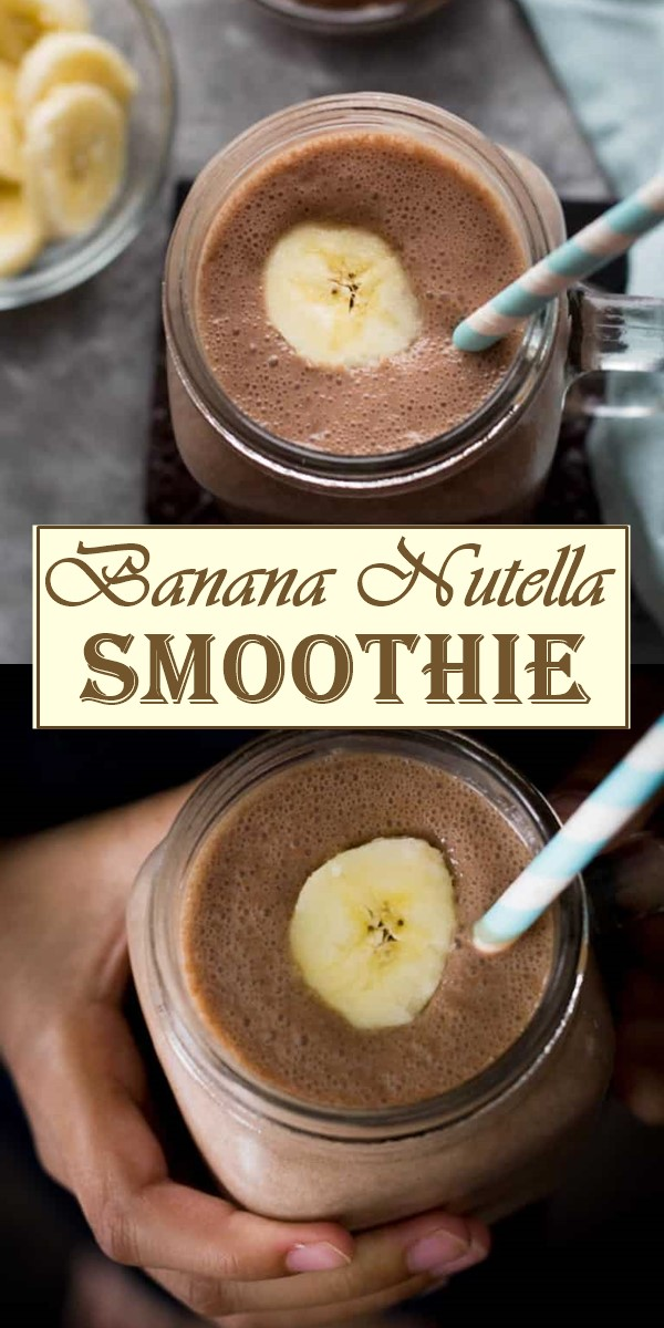 Best Banana Nutella Smoothie Recipe #smoothiesrecipes