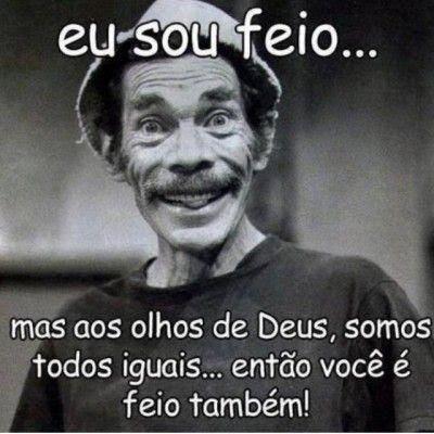 memes, melhores memes da net, melhor site de memes, site de memes, memes brasil, humor, engraçado, memes engraçados, comedia , brasileiros, memes seu madruga, feio
