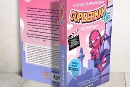 Cupiderman 4G, Jangan Berpikir Bunuh Diri Sebelum Baca Buku Ini!