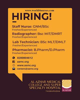 Al - Azhar Medical College and Super Specialty Hospital - Thodupuzha Staff Nurses & Other Vacancy 2021