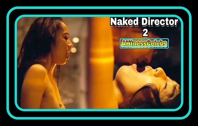 Misato Morita sex scene - Naked Director 2 (2021) HD 720p