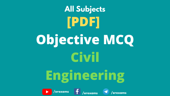 Civil Engineering Objective Questions with Answer Free Pdf Download - ErExams - Engineering Exams Guidance RSS Feed  IMAGES, GIF, ANIMATED GIF, WALLPAPER, STICKER FOR WHATSAPP & FACEBOOK