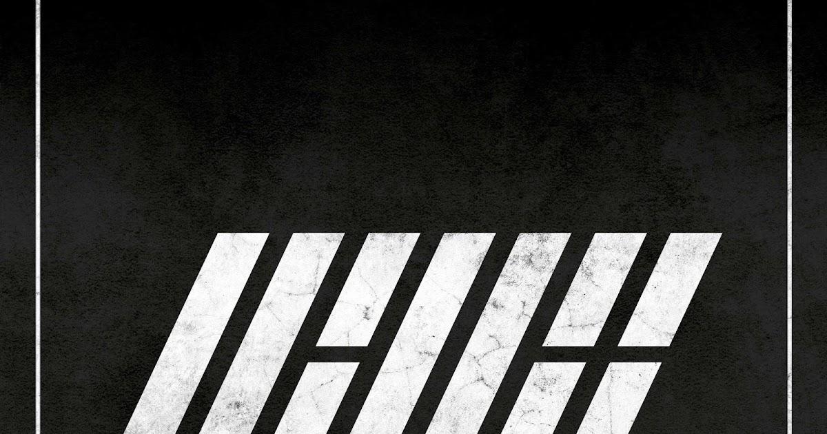 Kpop Hotness: [DOWNLOAD] iKON - WELCOME BACK (DEBUT FULL ALBUM)