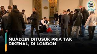 Muadzin Masjid London yang Ditusuk Sudah Maafkan Pelaku