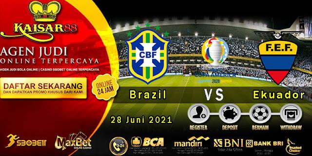 Prediksi Bola Terpercaya Laga Copa Amerika Brazil vs Ecuador 28 Juni 2021