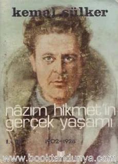 Kemal Sülker - Nazım Hikmet'in Gerçek Yaşamı - 1 - 1902-1928
