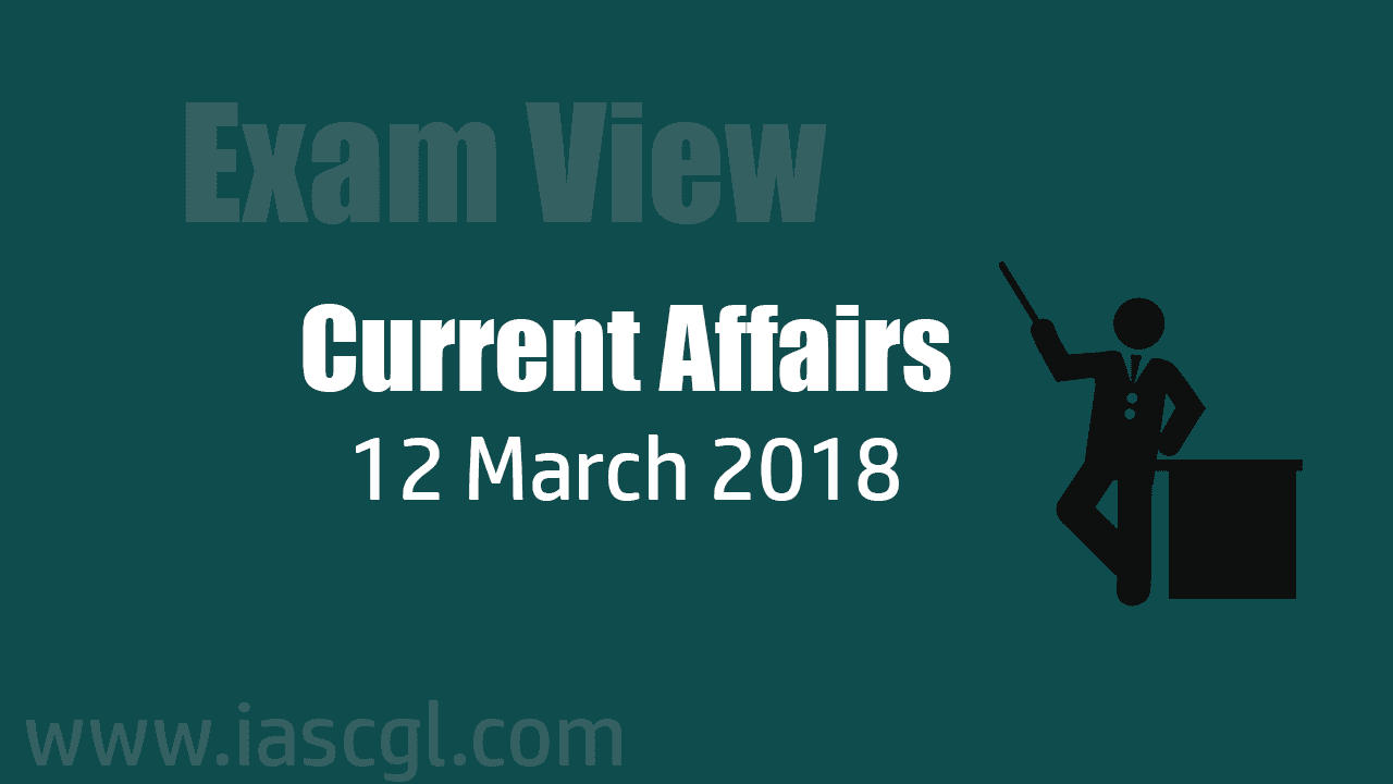 Current Affair 12 march 2018