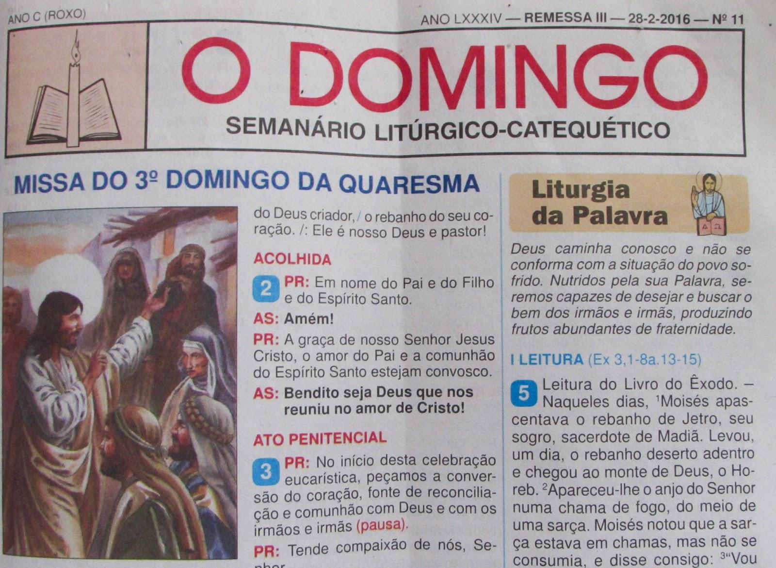 CANTOS DO 3º DOMINGO DA QUARESMA - JORNAL O DOMINGO Cantando Santo