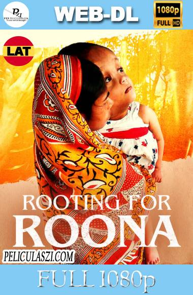 Rooting for Roona (2020) Full HD NF WEB-DL 1080p Dual-Latino