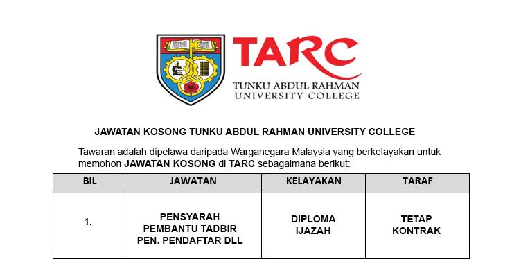 Tunku Abdul Rahman University College (TARUC) [ Pembantu Tadbir / Pensyarah / Pegawai dll ]