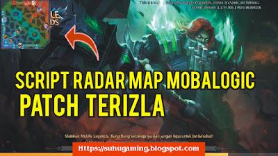 Script Radar map Mobalogic Mobile Legends Terbaru patch Terizla No Banned