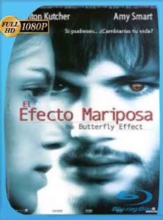 El Efecto Mariposa 1 2004 HD [1080p] Latino [GoogleDrive] DizonHD