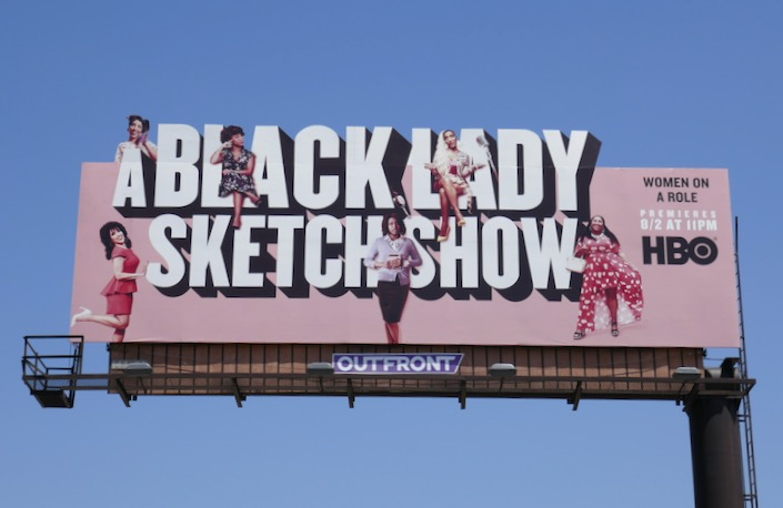 A Black Lady Sketch Show series premiere billboard