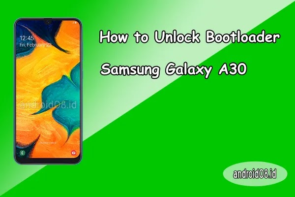 Unlock Bootloader Galaxy A30