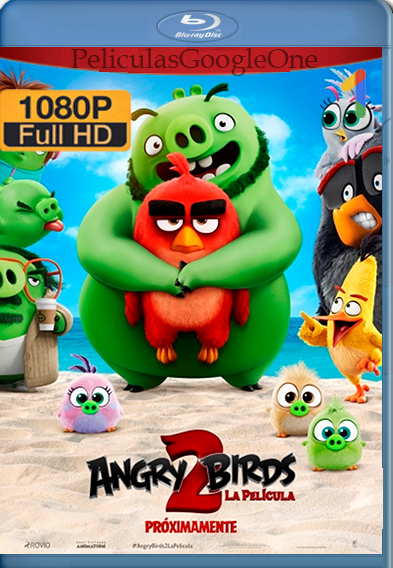 Angry Birds 2: La Película [2019] [1080p BRrip] [Latino-Inglés] [GoogleDrive]