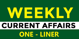 weekly current affairs one liner in hindi