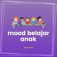 Mood belajar anak