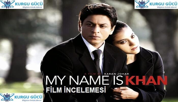 My Name Is Khan Film İncelemesi - Shah Rukh Khan Filmleri