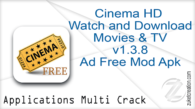 Cinema HD – Watch and Download Movies & TV v1.3.8 Ad Free Mod Apk