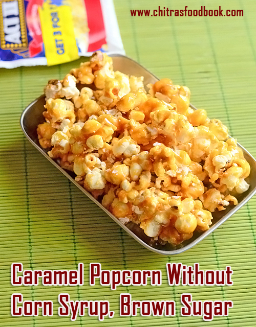 How To Make Caramel Popcorn Recipe On The Stove With White Sugar Popcorn Without Corn Syrup Brown Sugar Chitra S Food Book