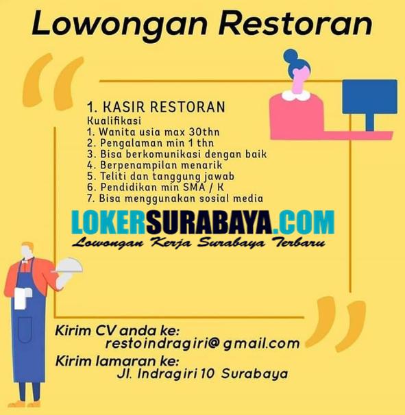 Lowongan Kerja Surabaya Di Restaurant Indra Giri Oktober 2020 Lowongan Kerja Surabaya Januari 2021 Lowongan Kerja Jawa Timur Terbaru