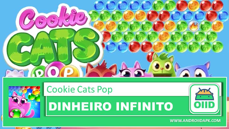 Cookie Cats Pop v1.37.0 – APK MOD HACK – Dinheiro Infinito