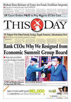 Front Page Headlines From 5 Top Newspapers In Nigeria Today, 11th September, 2020