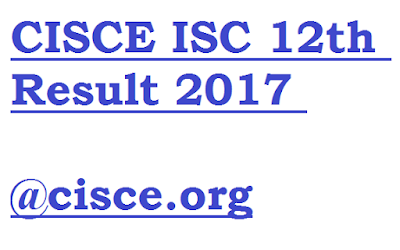 CISCE ISC 12th Result 2017 ISC Results at cisce.org