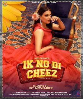 Miss Pooja - Ik No Cheez Song Lyrics   DjPunjabNew.CoM