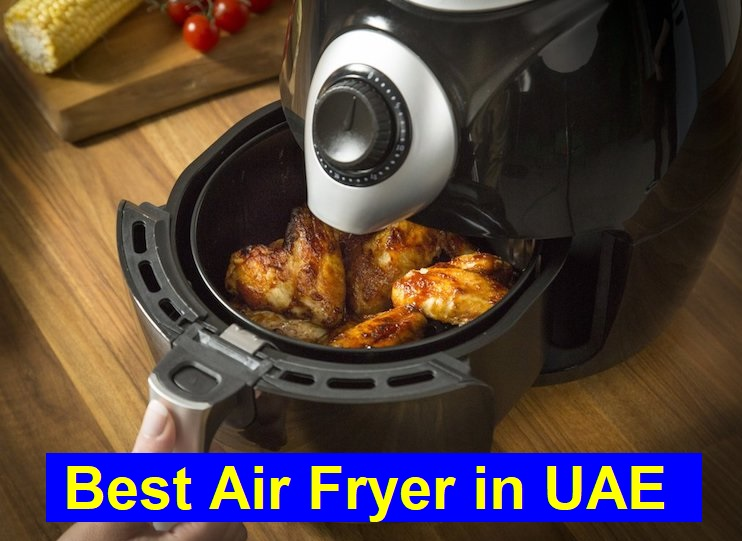 Best Air Fryer in UAE