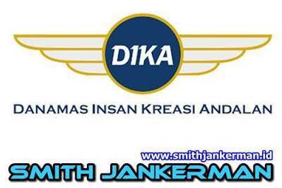 Lowongan PT. Danamas Insan Kreasi Andalan (DIKA) Pekanbaru Juni 2018