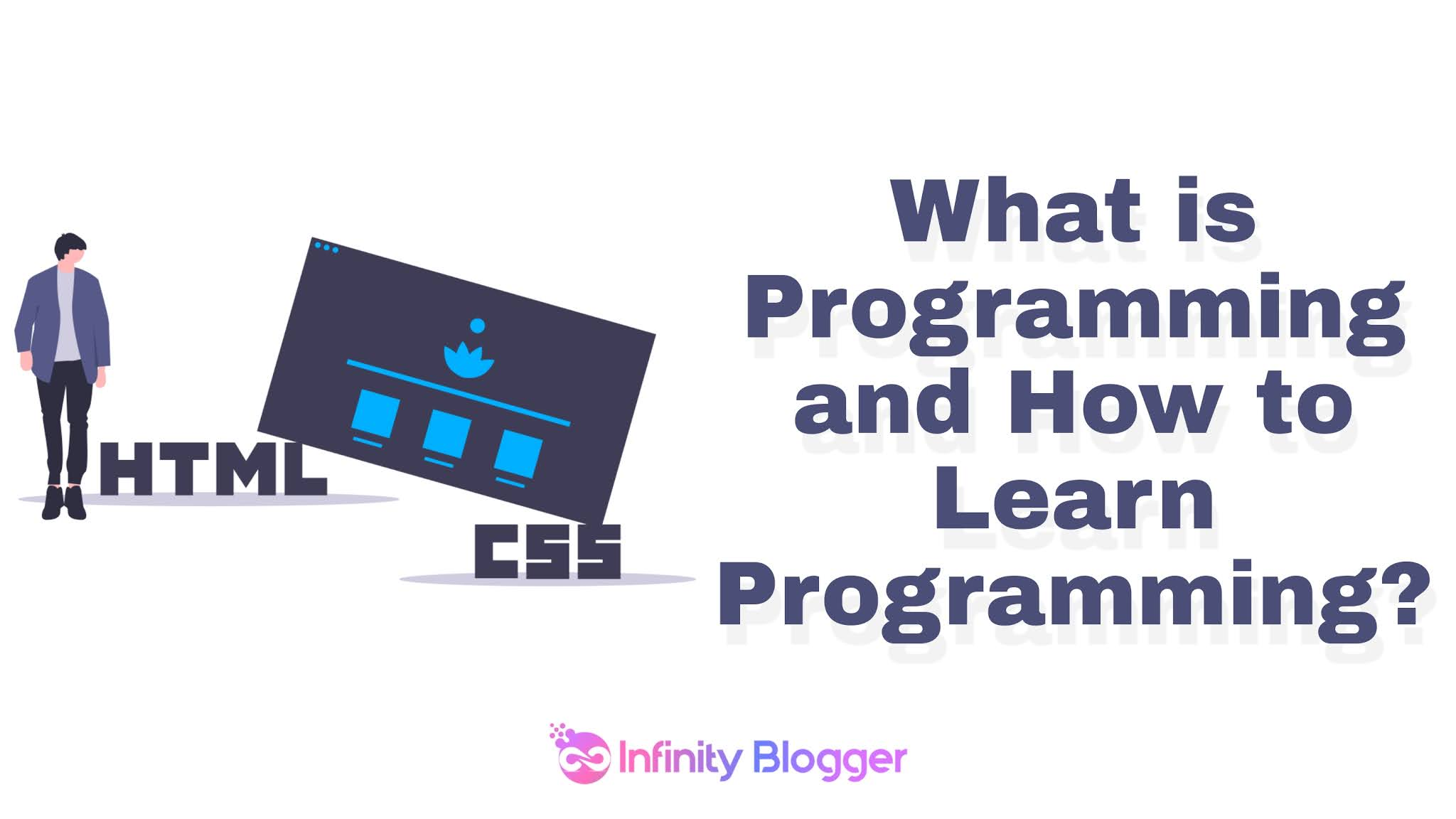 What is programming and how to learn programming?