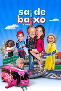 Sai de Baixo - O Filme (2019) Nacional 720p