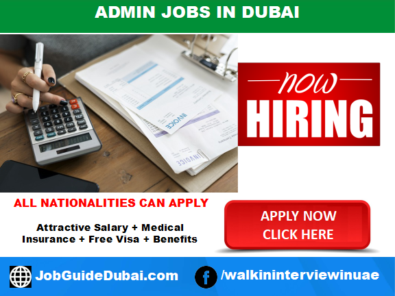 FREE VISA Admin jobs in Dubai for best and group company  with attractive salary and benefits in UAE