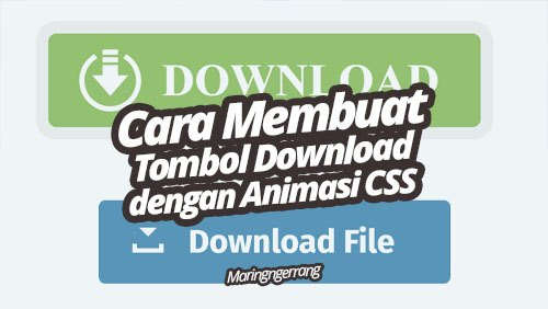 Membuat Tombol Download CSS Keren Ala Maringngerrang