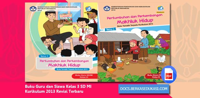 Buku Guru dan Siswa Kelas 3 SD MI Kurikulum 2013 Revisi Terbaru