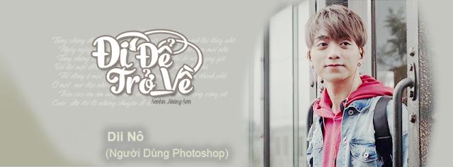 [ PSD ] Đi Để Trở Về - Soobin Hoàng Sơn