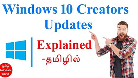 Windows 10 Creators Update Features Tamil Tutorials