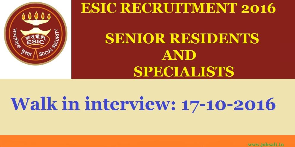 ESIC Recruitment, ESIC vacancies, ESIC Delhi Recruitment