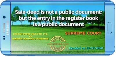 Sale-deed is not a public document but the entry in the register book is a public document