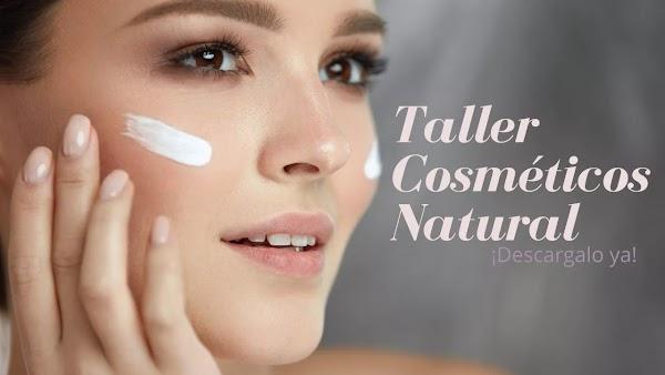 ▷ Taller para elaborar cosméticos natural, ecofriendly, artesanal y profesional