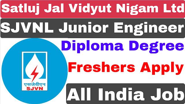 SJVNL Junior Engineer  Recruitment 2021  Diploma Degree | Satluj Jal Vidyut Nigam Ltd JE Recruitment