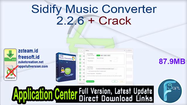 Sidify Music Converter 2.2.6 + Crack_ ZcTeam.id
