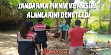 Jandarma Piknik ve Mesire Alanlarını Denetledi