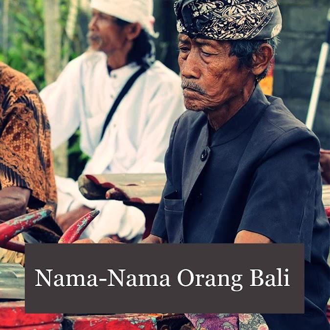 Nama-Nama Orang Bali Berikut Daftarnya