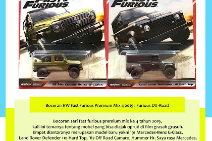 Bocoran Hot Wheels Fast Furious Premium Mix 4 2019 : Furious Off-Road