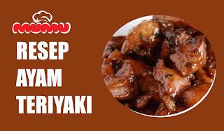Resep Ayam Teriyaki