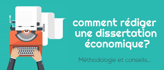 comment rédiger une dissertation économique?