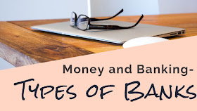 Types of Banks - HSC, Class 11